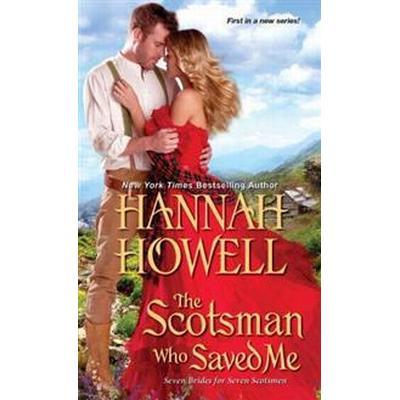 The Scotsman Who Saved Me (Häftad, 2017)