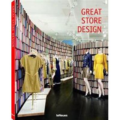 Great Store Design (Inbunden, 2015)