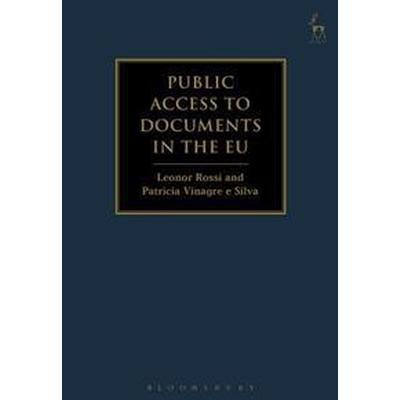 Public Access to Documents in the EU (Inbunden, 2017)