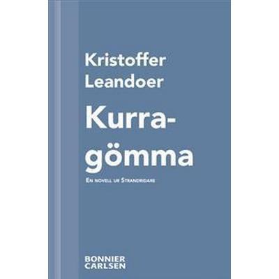 Kurragömma: En skräcknovell ur Strandridare (E-bok, 2013)