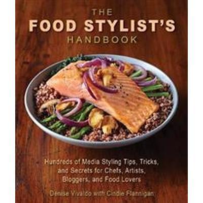 The Food Stylist's Handbook (Pocket, 2017)
