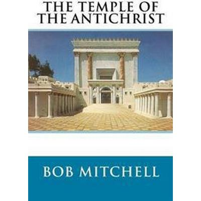 The Temple of the Antichrist (Häftad, 2016)