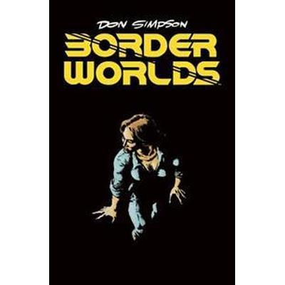 Border Worlds (Inbunden, 2017)