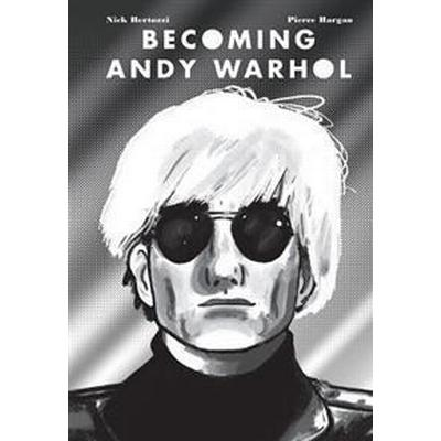Becoming Andy Warhol (Inbunden, 2016)