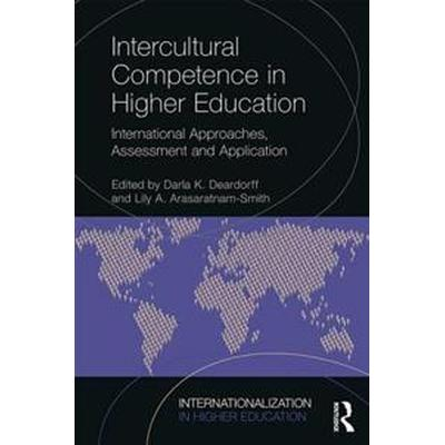Intercultural Competence in Higher Education: International Approaches, Assessment and Application (Häftad, 2017)