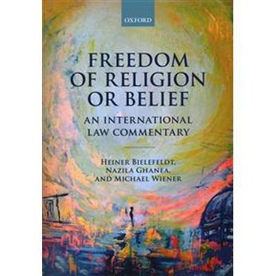 Freedom of Religion or Belief (Inbunden, 2016)