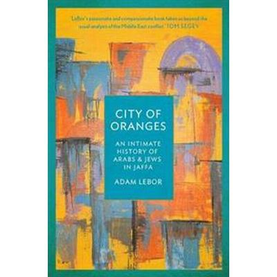 City of Oranges (Inbunden, 2017)