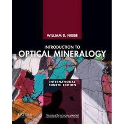 Introduction to Optical Mineralogy (Häftad, 2013)