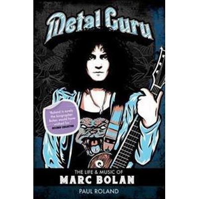 Metal guru - the life and music of marc bolan (Pocket, 2017)