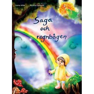 Saga och Regnbågen (E-bok, 2017)