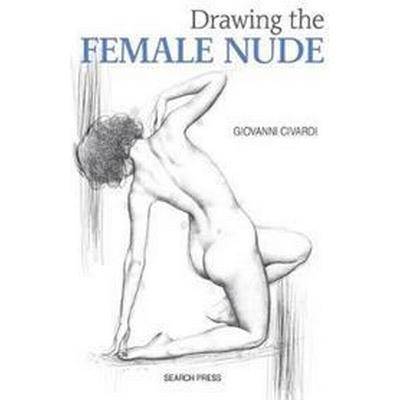 Drawing the Female Nude (Häftad, 2017)