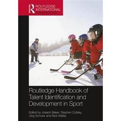 Routledge Handbook of Talent Identification and Development in Sport (Inbunden, 2017)