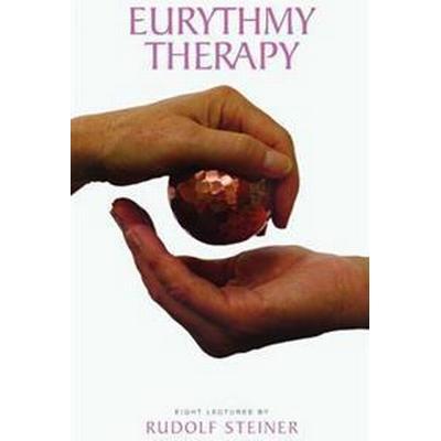 Eurythmy Therapy (Häftad, 2009)