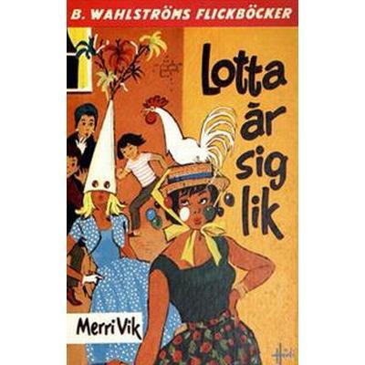Lotta 3 - Lotta är sig lik (E-bok, 2016)