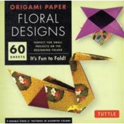 Origami Paper Floral Designs: It's Fun to Fold! (Övrigt format, 2012)