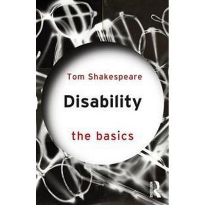 Disability: The Basics (Häftad, 2017)