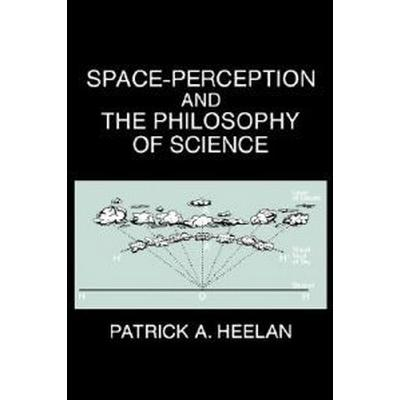 Space-Perception and the Philosophy of Science (Pocket, 1988)