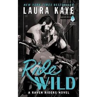 Ride Wild (Häftad, 2017)