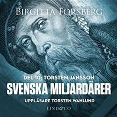 Svenska miljardärer, Torsten Jansson: Del 10 (Ljudbok nedladdning, 2017)