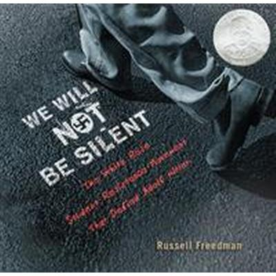 We Will Not Be Silent (Inbunden, 2016)