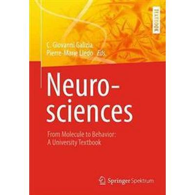 Neurosciences - From Molecule to Behavior: a university textbook (Inbunden, 2013)