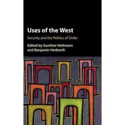 Uses of the West (Inbunden, 2016)
