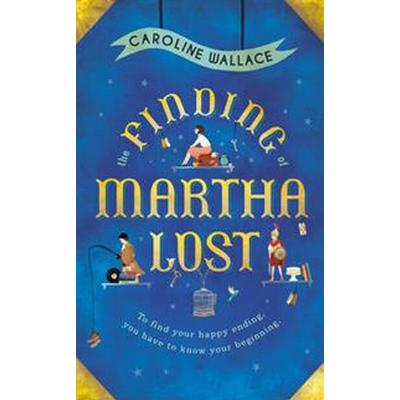 The Finding of Martha Lost (Pocket, 2016)