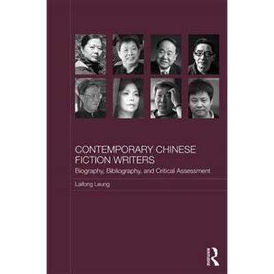 Contemporary Chinese Fiction Writers (Inbunden, 2016)