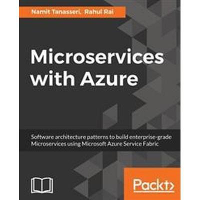 Microservices with Azure (Häftad, 2017)