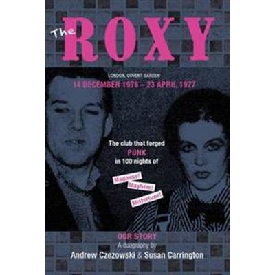 Roxy Our Story (Häftad, 2017)
