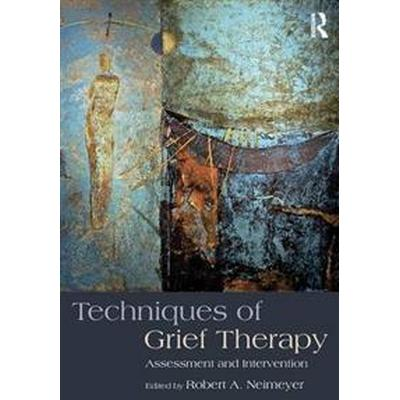 Techniques of Grief Therapy (Pocket, 2015)