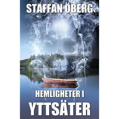 Hemligheter i Yttsäter (E-bok, 2016)