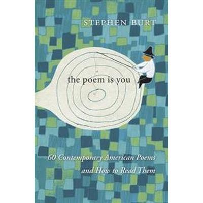 The Poem Is You (Inbunden, 2016)