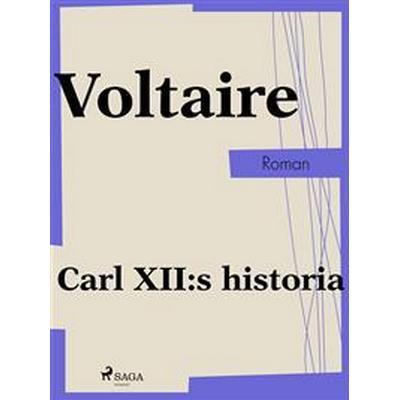 Carl XII:s historia (E-bok, 2017)