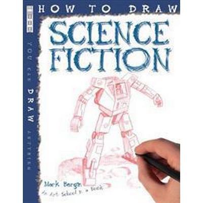 How To Draw Science Fiction (Häftad, 2011)