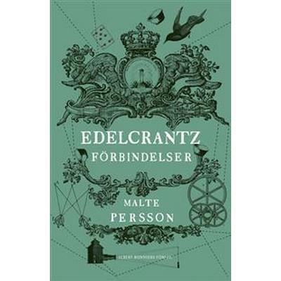 Edelcrantz förbindelser (E-bok, 2015)