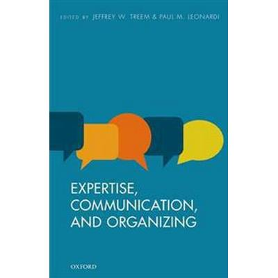 Expertise, Communication, and Organizing (Pocket, 2016)