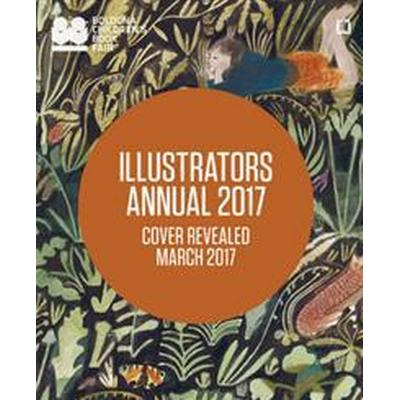 Illustrators Annual (Häftad, 2017)