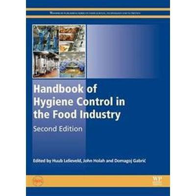 Handbook of Hygiene Control in the Food Industry (Inbunden, 2016)