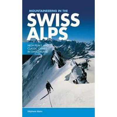Mountaineering in the Swiss Alps (Häftad, 2015)