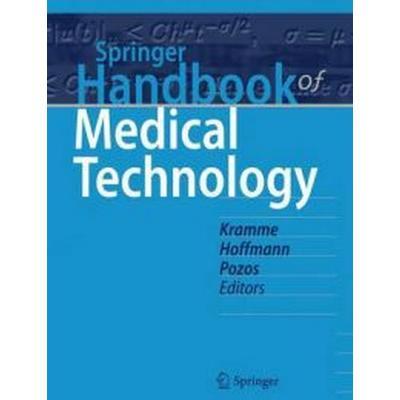 Springer Handbook of Medical Technology (Inbunden, 2011)