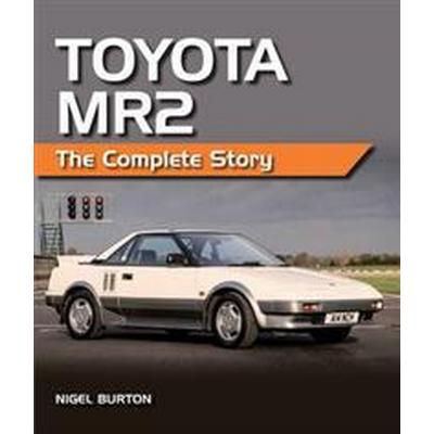 Toyota Mr2: The Complete Story (Inbunden, 2015)