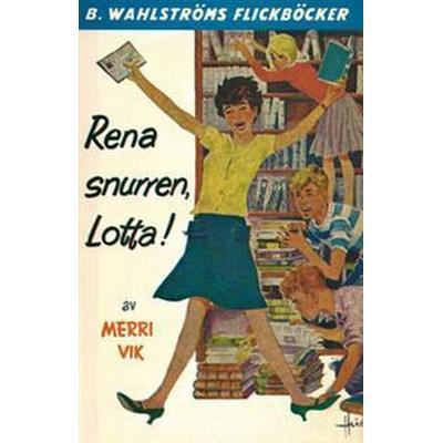 Lotta 9 - Rena snurren, Lotta! (E-bok, 2017)