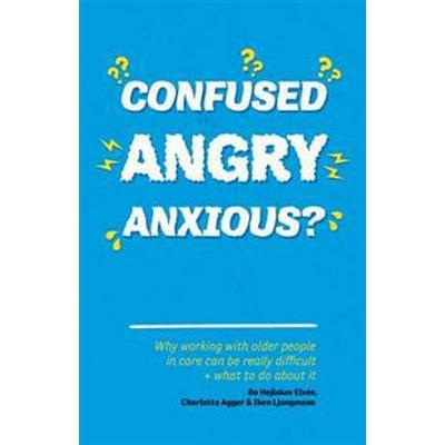 Confused, Angry, Anxious? (Pocket, 2017)