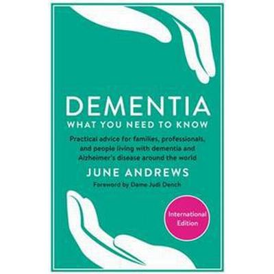 Dementia: What You Need to Know (Häftad, 2016)