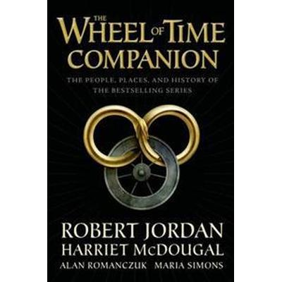 The Wheel of Time Companion: The People, Places, and History of the Bestselling Series (Häftad, 2017)