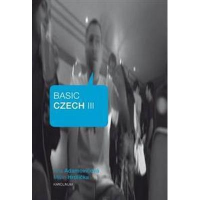 Basic Czech III (Häftad, 2012)