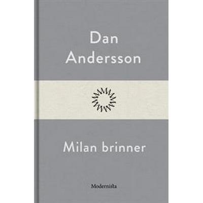 Milan brinner (E-bok, 2016)