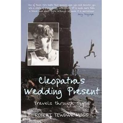 Cleopatra's Wedding Present (Häftad, 2011)