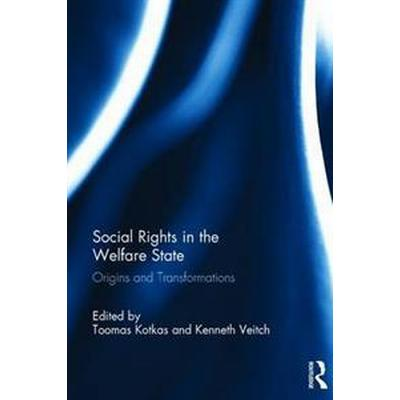 Social Rights in the Welfare State (Inbunden, 2017)